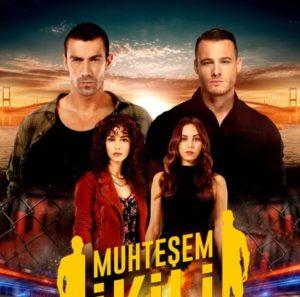 قصة مسلسل الثنائي العظيم Muhteşem İkili ابطاله ومواعيد